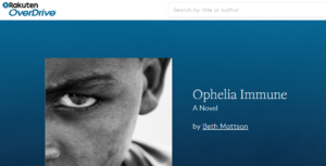 Ophelia is available for libraries at OverDrive.